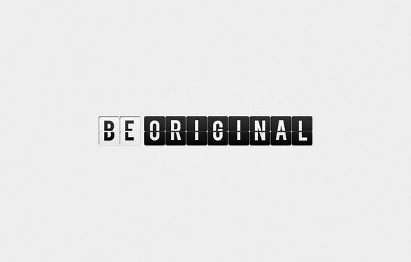 Картинка стиль, надпись, минимализм, слова, minimalism, style, words, 1920x1080, lettering, be original