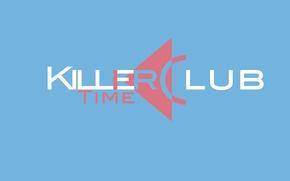 Обои минимализм, убийца, Killer, time, убийцы, розовый, время, голубой, ярко, логотип, club, клуб