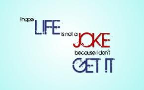 Обои минимализм, Шутка, Hope, Joke, Life, цитата, minimalism, буквы, letter, текст, Надежда, Жизнь, слова
