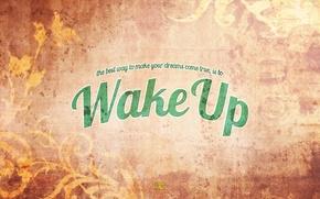 Картинка стиль, фон, слова, wake up, проснись