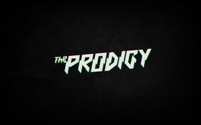 Обои The Prodigy, надпись, музыка, группа
