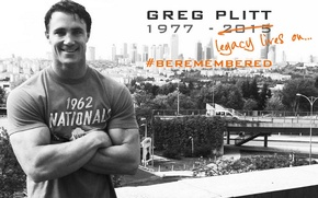 Картинка legacy, motivation, bodybuilding, tribute, bodybuilder, R.I.P., Greg Plitt