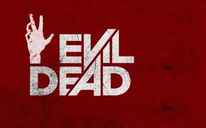 Картинка красный, фон, рука, мертвецы, Evil, Dead, зловещие