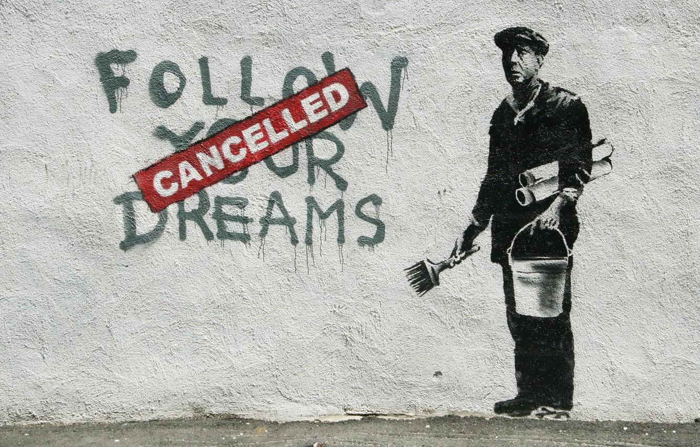 Фото обои стена, надпись, граффити, рисунок, ведро, кисточка, стенсил, трафарет, cancelled, follow your dream, маляр