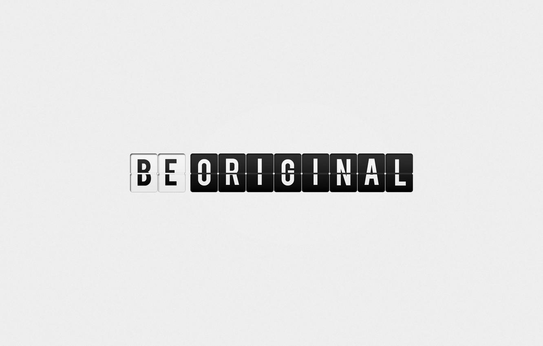 Фото обои стиль, надпись, минимализм, слова, minimalism, style, words, 1920x1080, lettering, be original