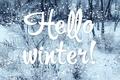 Картинка зима, Hello winter, привет зима
